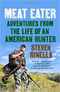 Book Review: Meat Eater: Adventures from the Life of an American Hunter