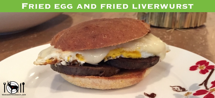 Venison liverwurst breakfast sandwich on a homemade english muffin.