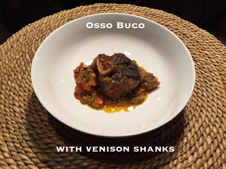 Osso Bucco made with venison shanks - you'll never grind your shanks again once you try this recipe.